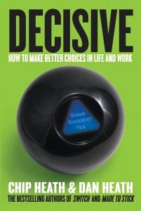 decisive-author-chip-heath-dan-heath